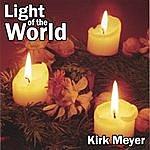 Kirk Meyer Light Of The World