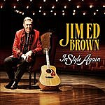 Jim Ed Brown In Style Again