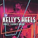 Kelly's Heels Three Chord Brag