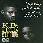 K.B. K.B. & Lil' Flea Of Street Military