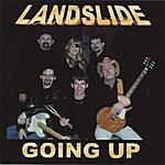 Landslide Going Up