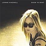 Leanne Kingwell Show Ya What