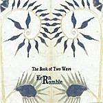 Kern Ramble The Book Of Two Ways