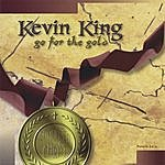 Kevin King Go For The Gold