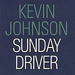 Kevin Johnson Sunday Driver
