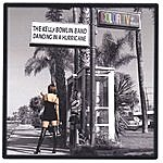 The Kelly Bowlin Band Dancing In A Hurricane