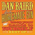 Dan Baird Keep Your Hands To Yourself - Best Of