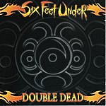 Six Feet Under Double Dead Redux