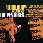 The Ventures $1,000,000 Weekend