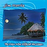 Jim Morris The Man Who Offered The Moon