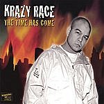 Krazy Race The Time Has Come