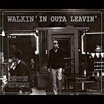 Austin Church Walkin' In Outa Leavin'