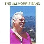 Jim Morris The Jim Morris Band