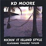 KD Moore Kickin' It Island Style