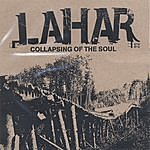 Lahar Collapsing Of The Soul