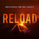 Sebastian Ingrosso Reload (Vocal Version / Radio Edit)