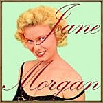 Jane Morgan The Second Time Around