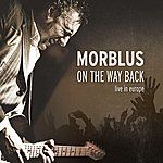 Morblus On The Way Back (Live In Europe)
