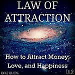 Chloé Law Of Attraction (How To Attract Money, Love, And Happiness)