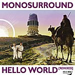 Monosurround Hello World [Remixed]