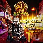 Karizma Summer Love (Feat. Blac Gotti)