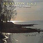 Paul 'Sequence' Ferguson Relaxation Vol 2