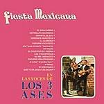 Los Tres Ases Fiesta Mexicana En Las Voces De Los Tres Ases