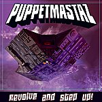 Puppetmastaz Revolve And Step Up!