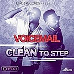 Voicemail Clean To Step