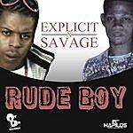 Explicit Rude Boyz