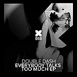 Double Dash Everybody Talks Too Much
