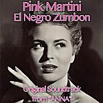 "Pink Martini El Negro Zumbon (From ""Anna"")"