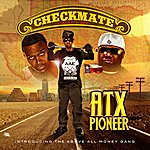 Checkmate Atx Pioneer (Feat. Above All Money Gang) [A Hero's Son]