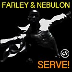 Farley Serve!