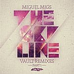 Miguel Migs The Skyline Vault Remixes, Pt. 1