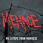 Menace No Escape From Nowhere