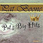 Pat Boone Pat's Big Hits, Vol. 2