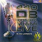 Elie Lapointe 440 B Kompa Miami Live, Vol. 4
