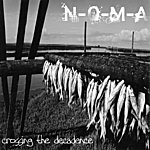 NoMa Crossing The Decadence
