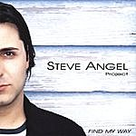 Steve Angel Project Find My Way