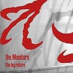 The Monitors The Big Return