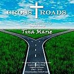 Tina Marie Cross Roads