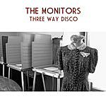 The Monitors Three Way Disco