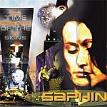 "Saphin Saphin Is Tim Essquare Starring In, ""Time Of The Signs"""
