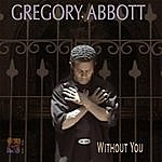 Gregory Abbott Without You