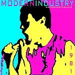 Modern Industry Anti Pop Art Deluxe (Feat. Angus Macmannus)