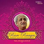 Pandit Ulhas Kashalkar Rare Raagas