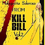 "Abbe Lane Malagueña Salerosa (Original Soundtrack From ""Kill Bill2"")"