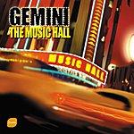 Gemini The Music Hall