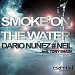 Dario Nuñez Smoke On The Water (Feat. Tony Shada)